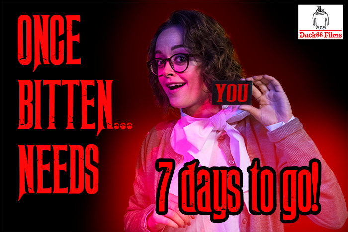Once Bitten... Needs You! 7 Days To Go image featuring Lauren Ashley Carter