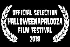 Halloweenapalooza 2018 Offical Selection Laurels
