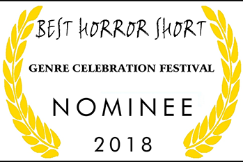 Genre Celebration Nomination Horror Short 2018