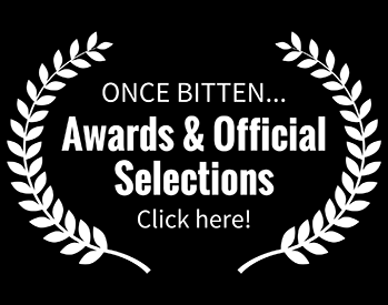 Click here to see our Awards & Official Selections!