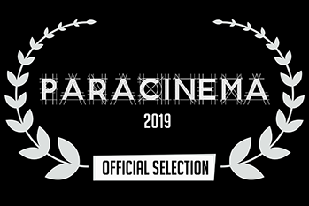 Paracinema 2019 Official Selection